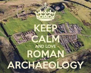keep-calm-and-love-roman-archaeology